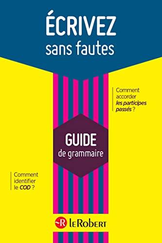 9782321006572: Le Robert Ecrivez sans fautes (French Edition)