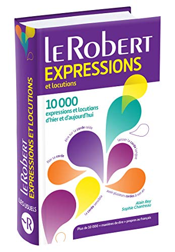 9782321006664: Le Robert Dictionnaire d'expressions et locutions (French Edition) (Les Usuels)