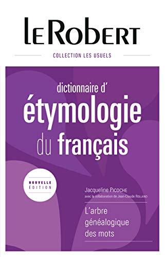 Le Robert Dictionnaire d' etymologie du francais (French Edition): Jacqueline Picoche