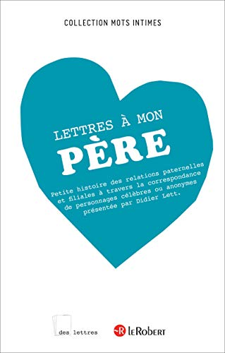 9782321007234: Les Lettres A Mon Pere (French Edition)