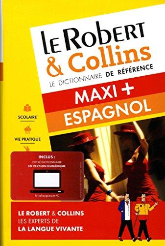 Le Robert & Collins maxi + espagnol: Collectif