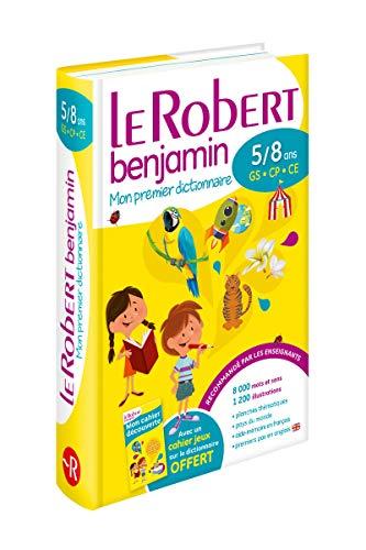 9782321008637: Le Robert benjamin : Mon premier dictionnaire 5/8 ans GS-CP-CE