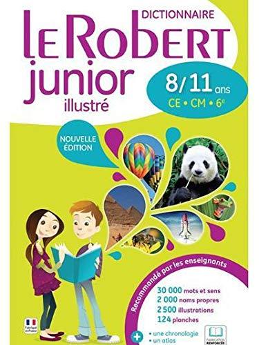 9782321008644: Le dictionnaire scolaire de la langue francaise - Le Robert junior illustré 8/11 ans - CE - CM (French Edition)