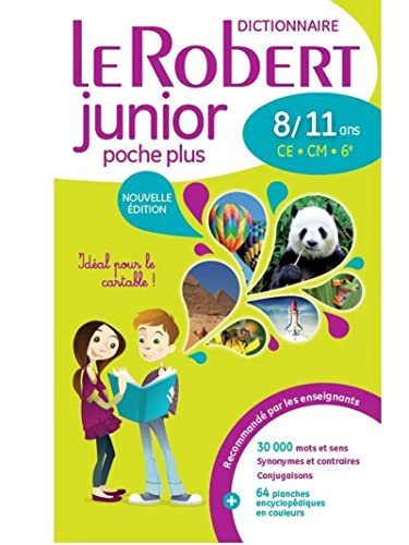9782321008750: Le dictionnaire scolaire de la langue francaise - Le Robert junior POCHE PLUS 8/11 ans - CE - CM (French Edition)
