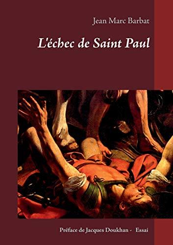 9782322010097: L'Echec de Saint Paul (French Edition)