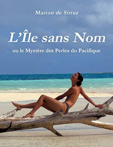 9782322011704: L'Île sans Nom (French Edition)