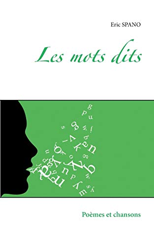 9782322011896: Les mots dits (French Edition)