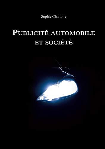 9782322011988: Publicit� automobile et soci�t�