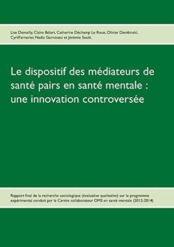 Le dispositif des médiateurs de santé pairs: Lise Demailly; Claire