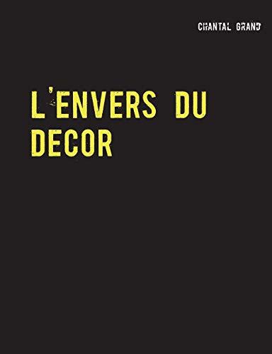 9782322013821: L'envers du décor : Le siècle de Louis XIV