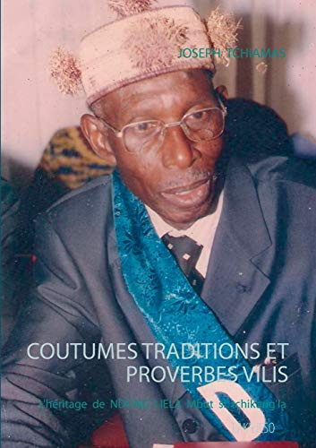 9782322015245: COUTUMES TRADITIONS ET PROVERBES VILIS (French Edition)