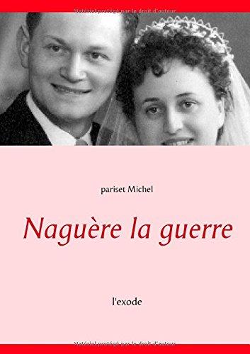 9782322015528: Naguère la guerre (French Edition)