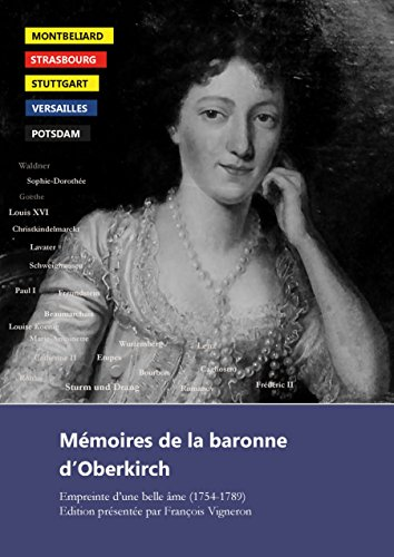 9782322016204: Mémoires de la baronne d'Oberkirch : Empreinte d'une belle âme