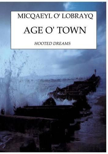 9782322016563: AGE O' TOWN