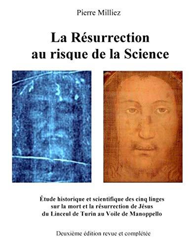 9782322016785: La Résurrection au risque de la Science (French Edition)