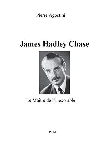 9782322017119: James Hadley Chase (French Edition)