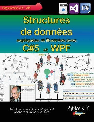 9782322017300: Structures de donn�es avec C#5 et WPF : Avec Visual Studio 2013