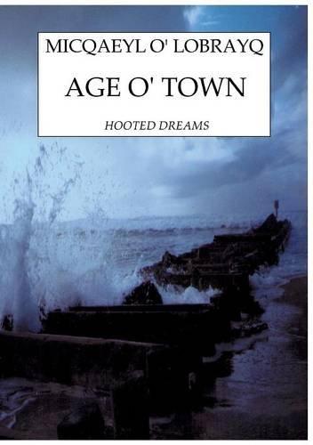 9782322017669: AGE O' TOWN