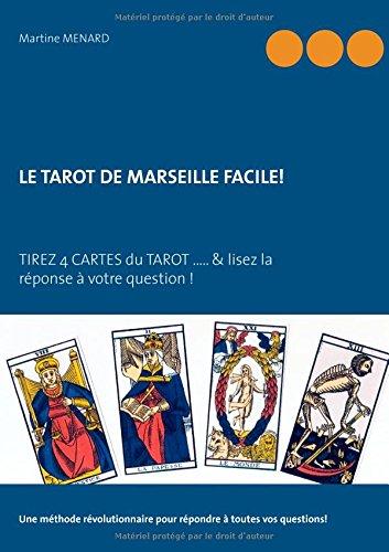 9782322019342: Le tarot de Marseille facile! (French Edition)