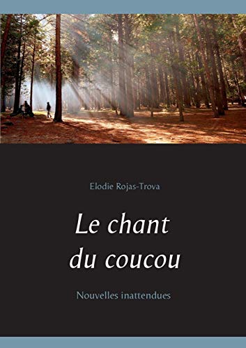 9782322019991: Le chant du coucou (French Edition)