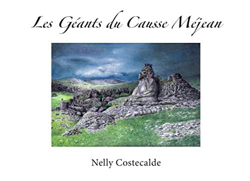 9782322028580: Les g�ants du Causse M�jean