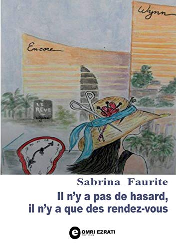 9782322032150: Il N'y a Pas de Hasard, Il N'y a Que Des Rendez-Vous (French Edition)