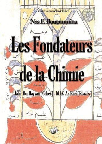 Les Fondateurs de la Chimie - Jabir: Boutammina Nas