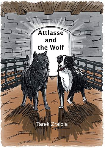 Attlasse and the Wolf: Tarek Zraibia