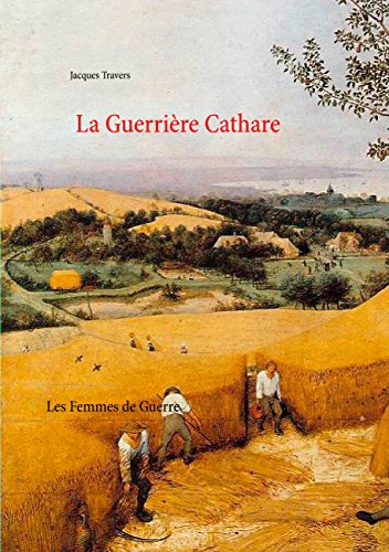 9782322033430: La Guerriere Cathare (French Edition)