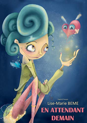 En Attendant Demain: Lise-Marie Beme