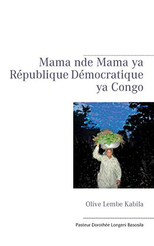 Olive lembe kabila mama nde mama ya: Dorothee Longeni Basosila