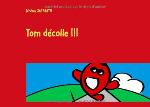 9782322034239: Tom décolle !!!