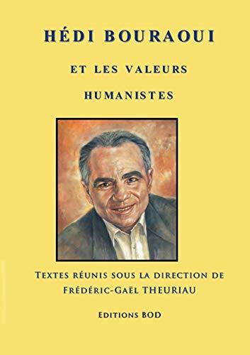 9782322034796: Hédi Bouraoui et les valeurs humanistes