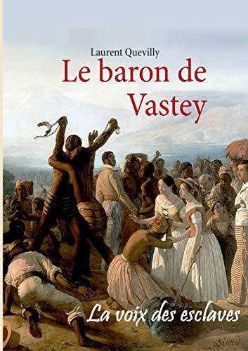 9782322035441: Le Baron de Vastey (French Edition)
