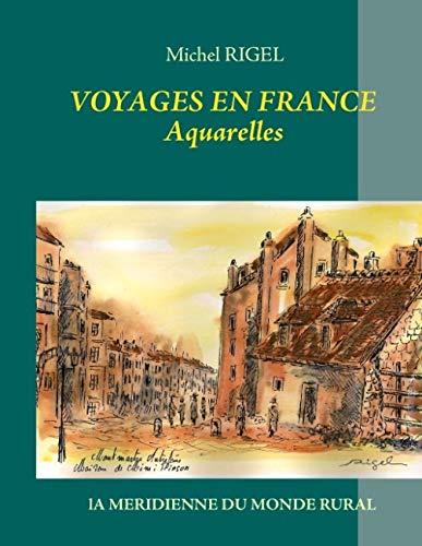 9782322035687: Voyages en France Aquarelles