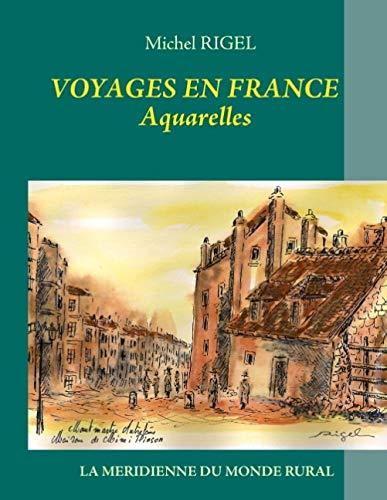 9782322035922: Voyages en France - Aquarelles