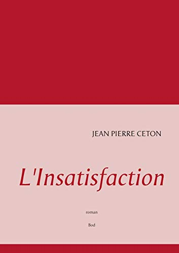 9782322036226: L'Insatisfaction (French Edition)