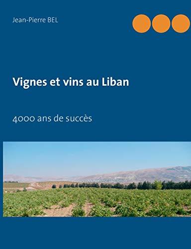 9782322037483: Vignes Et Vins Au Liban (French Edition)