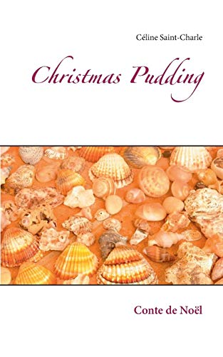 9782322037964: Christmas pudding : Conte de No�l