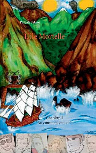 9782322038343: L'île Mortelle (French Edition)