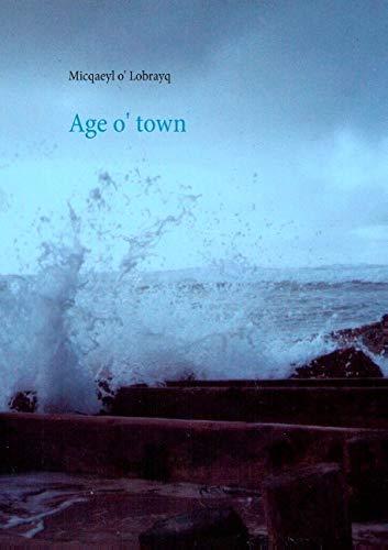 9782322039371: Age o' town