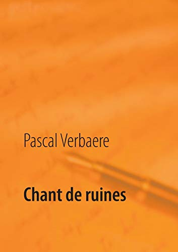 9782322040070: Chant de ruines (French Edition)