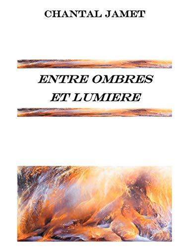 9782322041350: Entre ombres et lumière (French Edition)