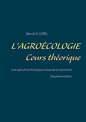 9782322042760: L'agroécologie - Cours Théorique (French Edition)
