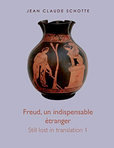 9782322043248: Freud, un indispensable étranger (French Edition)