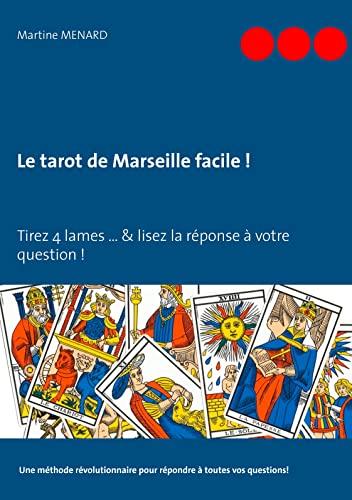 9782322095315: Le Tarot de Marseille Facile ! (French Edition)