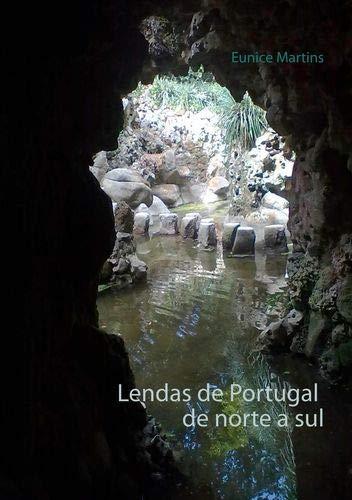 Lendas de Portugal de Norte a Sul: Eunice Martins