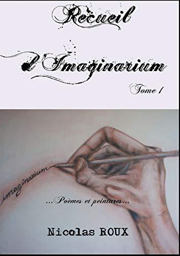 9782322137954: Recueil d'imaginarium : Poèmes et peintures