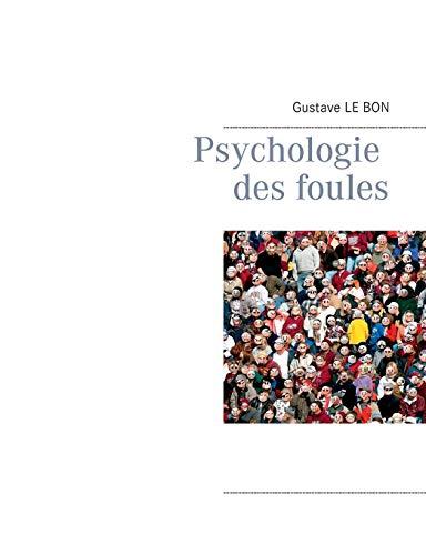 9782322146352: Psychologie des foules