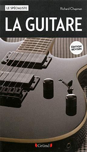 9782324001635: La guitare (nouvelle édition)